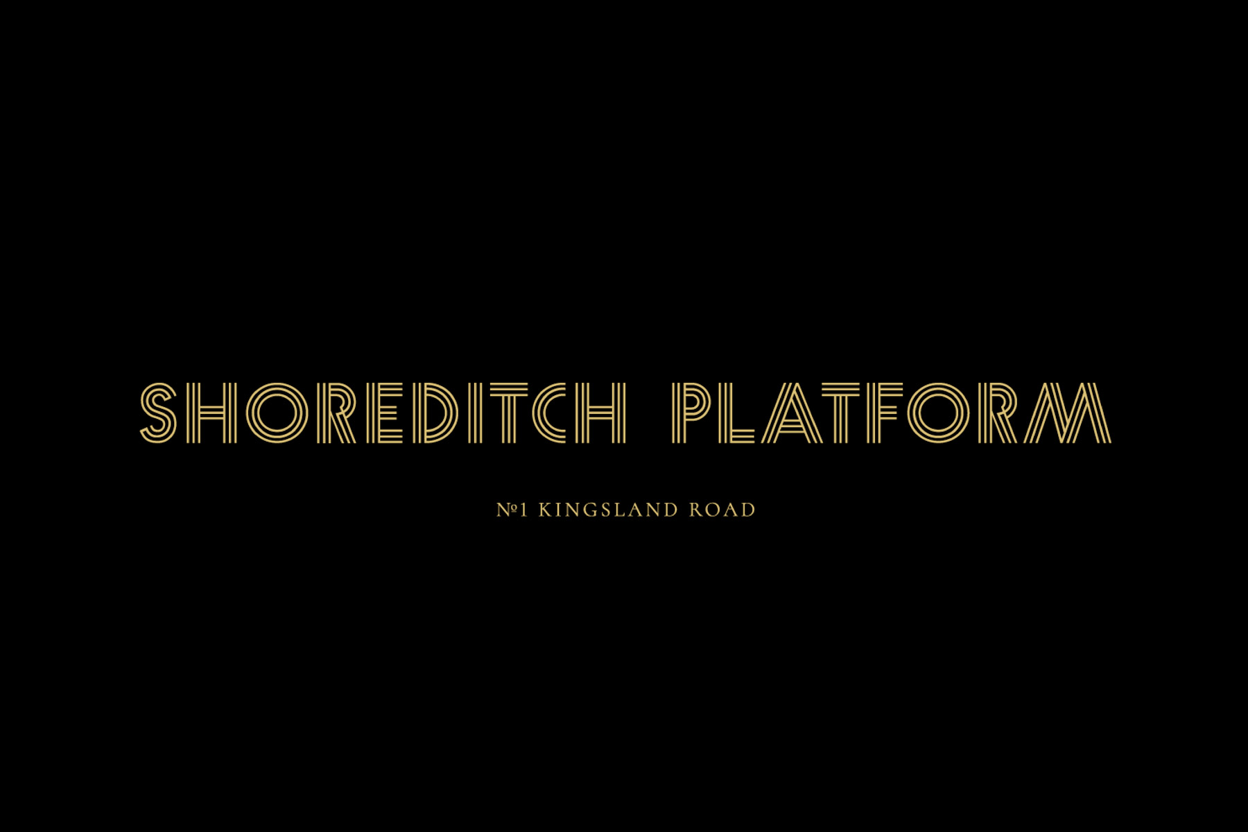 Shoreditch Platform